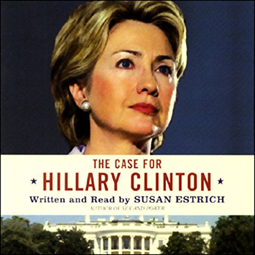 The Case for Hillary Clinton audiobook cover art