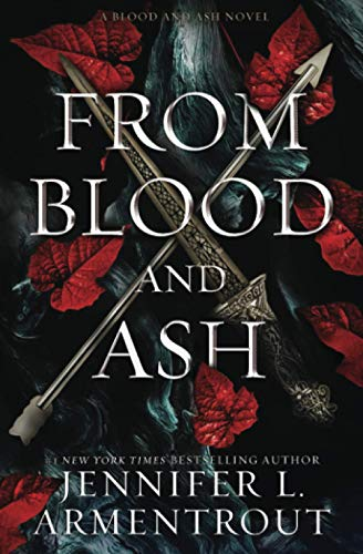 From Blood and Ash (Blood And Ash Series)