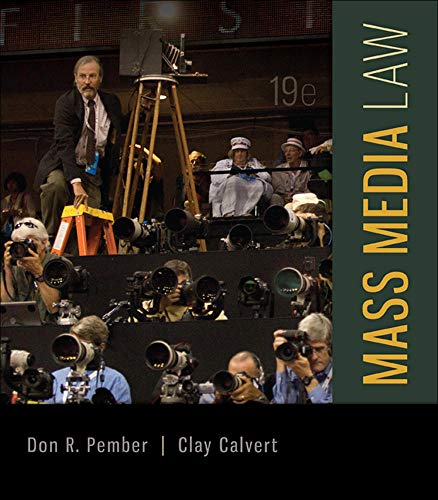 Compare Textbook Prices for Mass Media Law 19 Edition ISBN 9780077861421 by Pember, Don,Calvert, Clay