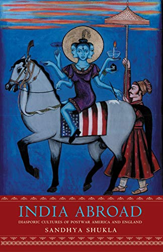 India Abroad: Diasporic Cultures of Postwar America and England (English Edition)