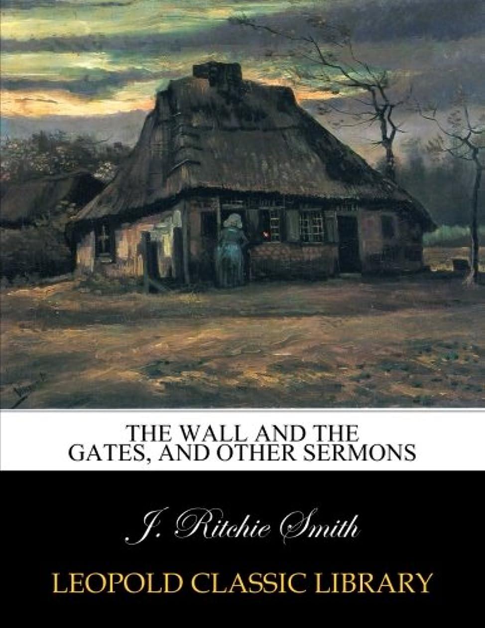 三角学習者定義するThe wall and the gates, and other sermons