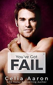 You've Got Fail by [Celia Aaron]