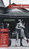 Cuentos de amor (Spanish Edition) by Adolfo Bioy Casares Luis Mateo Diez et al Juan Carlos Onetti(2008-02-20)
