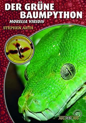 Der Grüne Baumpython: Morelia viridis: Morelia viridis. Art für Art (Terrarien-Bibliothek)
