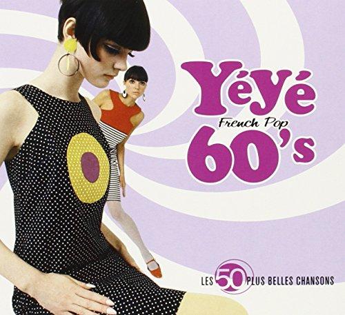 Les 50 Plus Belles Chansons : Yéyé 60\'s French Pop (Coffret 3 CD)