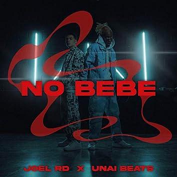 No Bebe (feat. Unai Beats)
