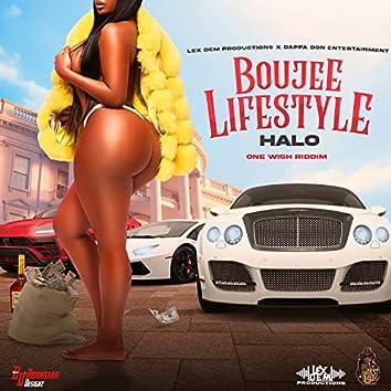 Boujee Lifestyle