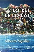 Le Lo Lei Le Lo Lai (Spanish Edition)