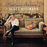 Songtexte von Klaus Hoffmann - Berliner Sonntag