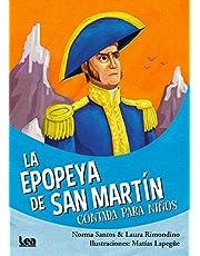La Epopeya de San Martin Contada Para Niños (La brújula y la veleta)