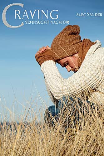 Buchseite und Rezensionen zu 'CRAVING: SEHNSUCHT NACH DIR' von Alec Xander