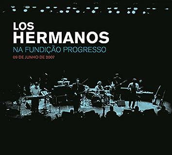 Los Hermanos Na Fundição Progresso - 09 De Junho De 2007