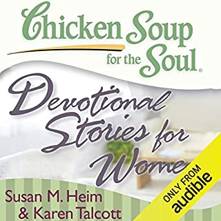 Chicken Soup for the Soul - Devotional Stories for Women audiobook cover art