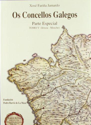 Os concellos galegos. V: Irixoa-Moeche: 5
