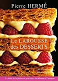 Larousse des desserts - Larousse - 02/04/2008