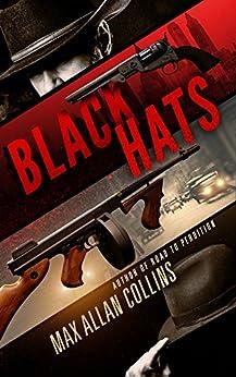 Black Hats by [Max Allan Collins, Patrick Culhane]