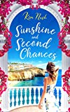 Sunshine and Second Chances: A heart-warming, feel-good, uplifting summer read about friendship, love and second chances.