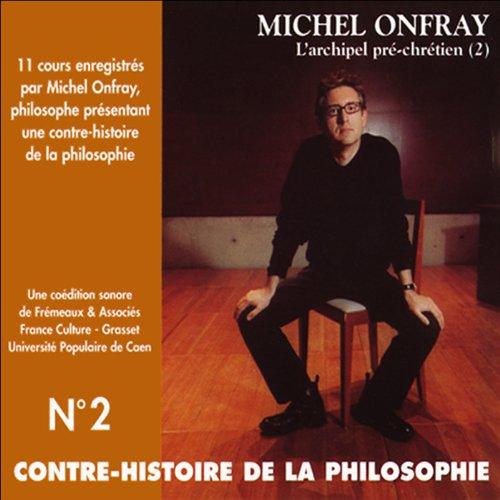 Contre-histoire de la philosophie 2.1  audiobook cover art