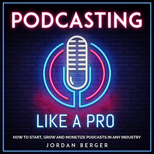 Podcasting Like a Pro  By  cover art