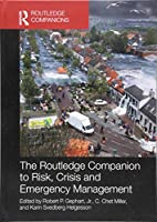 The Routledge Companion to Risk, Crisis and Emergency Management (Routledge Companions in Business, Management and Marketing)