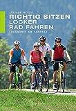 Richtig sitzen - locker Rad fahren: Ergonomie am Fahrrad