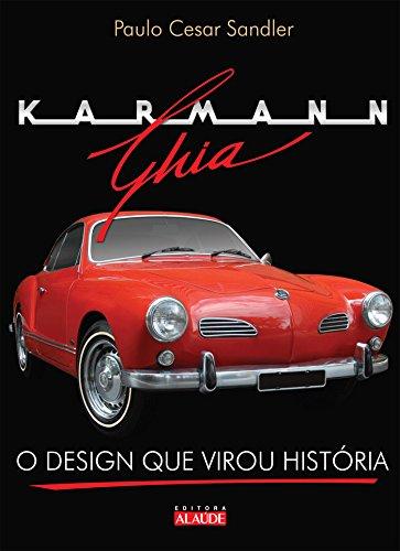 Karmann-Ghia: O design que virou história