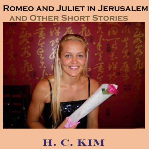 Romeo and Juliet in Jerusalem and Other Short Stories audiobook cover art
