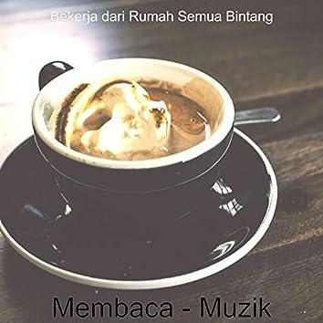 Membaca - Muzik