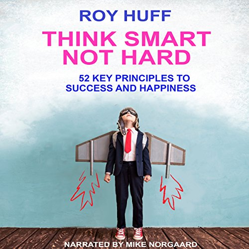 Think Smart Not Hard audiobook cover art