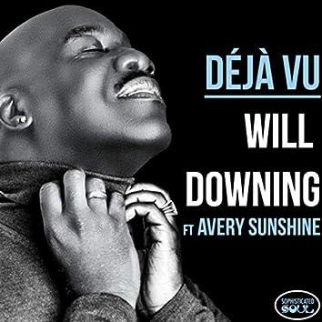 Déjà Vu (feat. Avery Sunshine)