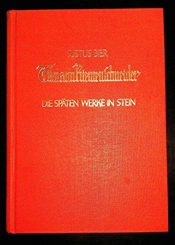 Tilman Riemenschneider. Die späten Werke in Stein. (3.Band).
