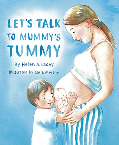 Let's talk to Mummy's tummy: Snuggle together each week with this book to...