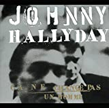 Ça ne change pas un homme von Johnny Hallyday