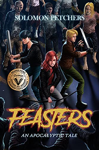 Feasters: An Apocalyptic Tale (English Edition)