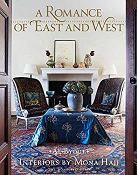 A Romance of East and West  Interiors by Mona Hajj