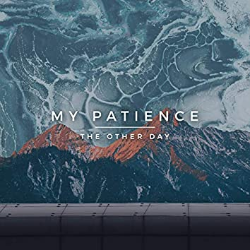 My Patience