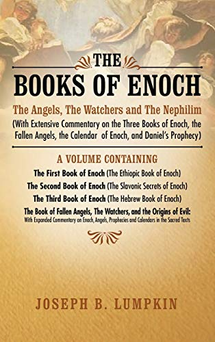 The Books of Enoch: The Angels, The Watchers and...