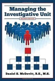 Managing the Investigative Unit