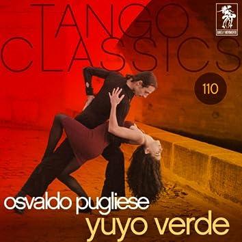 Tango Classics 110: Yuyo verde