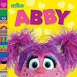 Abby (Sesame Street Friends) (Sesame Street Board Books)