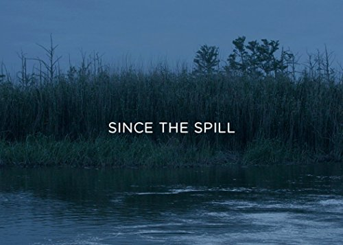 Since the Spill