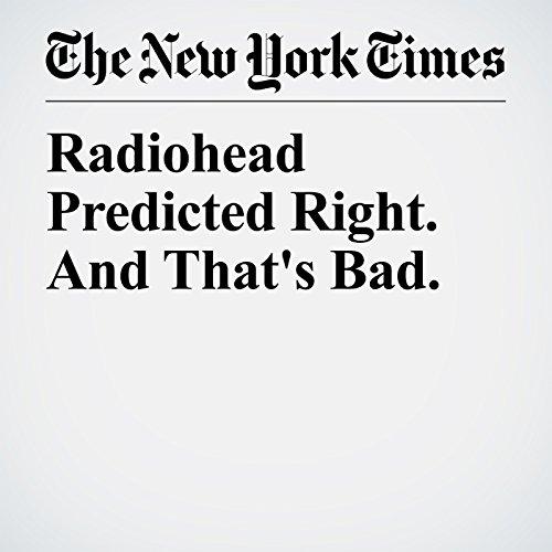 Radiohead Predicted Right. And That's Bad. copertina