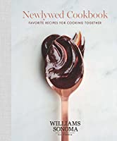 The Newlywed Cookbook: Favorite Recipes for Cooking Together (1) (Williams Sonoma)