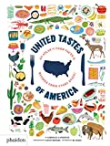 United Tastes of America: An Atlas of Food Facts & Recipes from Every State!