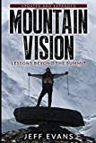 Mountain Vision: Lessons Beyond the Summit