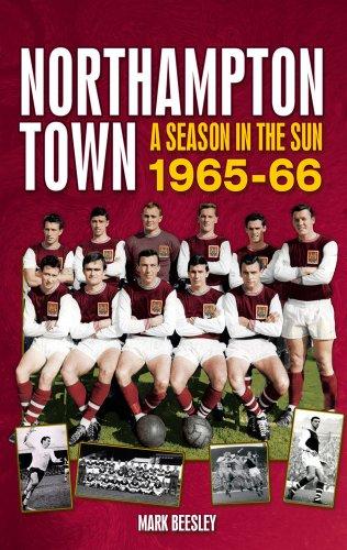 Northampton Town: A Season in the Sun 1965-66