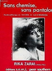 SANS CHEMISES SANS PANTALONS to lay bare INTERPRETE PAR RIKA ZARAI partition chant et mélodie