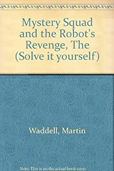 Board book Mystery Squad and the Robot's Revenge (Solve it yourself) Book