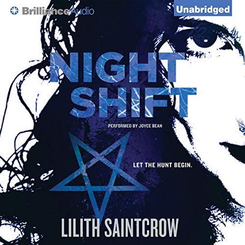 Night Shift Audiobook By Lilith Saintcrow cover art