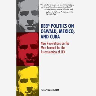 Deep Politics on Oswald, Mexico, and Cuba cover art